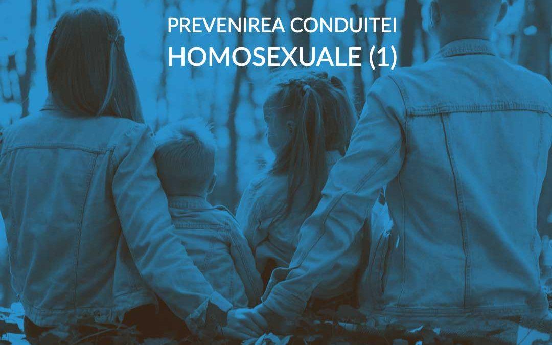 Episodul 013 -Prevenirea conduitei homosexuale – I